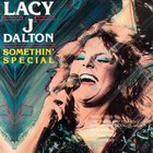 Lacy J. Dalton - Somethin' Special