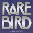 Rare Bird - As Your Mind Flies By (Remastered 2007)