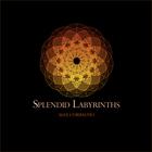 Splendid Labyrinths