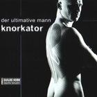 Knorkator - Der Ultimative Mann (CDS)