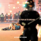 Placebo - A Place For Us To Dream (20 Years Of Placebo)