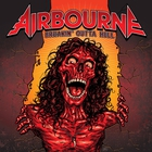 Airbourne - Breakin' Outta Hell (Limited Deluxe Edition)