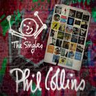 Phil Collins - The Singles (Expanded Edition)