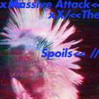 Massive Attack - The Spoils (CDS)