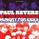 Hungry For Kicks - Singles & Choice Cuts 1965-69
