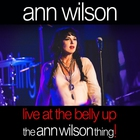 Ann Wilson - Live At The Belly Up: The Ann Wilson Thing!
