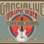 Jerry Garcia Band - Garcia Live Volume 7 (November 8Th 1976, Sophie's, Palo Alto, California)