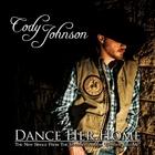 Cody Johnson - Dance Her Home (CDS)