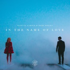Martin Garrix - In The Name Of Love (Withbebe Rexha) (CDS)