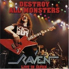 Raven - Destroy All Monsters - Live In Japan