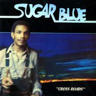 Sugar Blue - Crossroads (Vinyl)