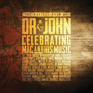 The Musical Mojo Of Dr. John: Celebrating Mac & His Music CD1