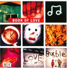 Book Of Love - Lovebubble (Remastered & Expanded 2009)