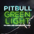 Pitbull - Greenlight (CDS)