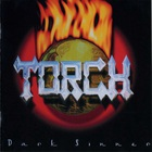 Torch - Dark Sinner