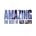 Amazing: The Best Of Alex Lloyd (Limited Edition) CD1