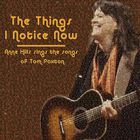 Anne Hills - Sings The Songs Of Tom Paxton - The Things I Notice Now