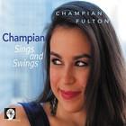 Champian Fulton - Champian Sings And Swings