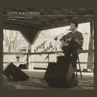 Dave Matthews - Live At Sweet Briar College CD1