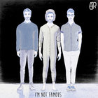 Ajr - I'm Not Famous (CDS)