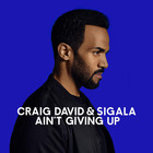 Craig David - Ain't Giving Up (With Sigala) (CDS)