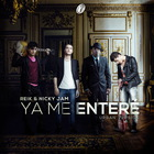 Ya Me Entere (Feat. Nicky Jam) (CDS)