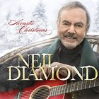 Neil Diamond - Acoustic Christmas (Deluxe Edition)