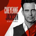 Cheyenne Jackson - Renaissance