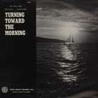 Gordon Bok - Turning Toward The Morning (With Ann Mayo Muir & Ed Trickett) (Reissued 1999)
