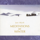 Jon Mark - Meditations On Winter