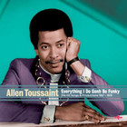 Allen Toussaint - Everything I Do Gonh Be Funky: The Hit Songs & Productions 1957-1978 CD1