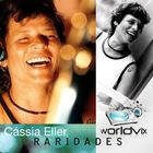 Cassia Eller - Raridades