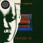 Roger Taylor - Pressure On (EP)
