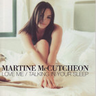 Talking In Your Sleep / Love Me (CDS)