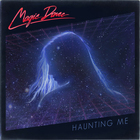 Magic Dance - Haunting Me (EP)