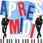 Après-Midi (Remastered 1990)