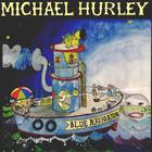 Michael Hurley - Blue Navigator (Vinyl)
