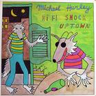 Michael Hurley - Hi Fi Snock Uptown (Vinyl)