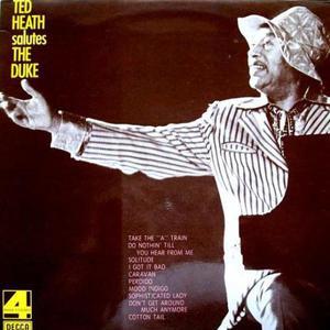 Ted Heath Salutes The Duke (Vinyl)