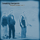 Breaking Benjamin - Benjamin Broken Vol. 2