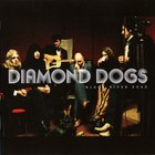 Diamond Dogs - Black River Road