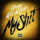 A Boogie Wit Da Hoodie - My Sh*t (CDS)