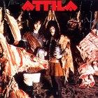 Attila - Attila (Reissued 2009)