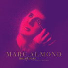 Marc Almond - Trials Of Eyeliner: Anthology 1979-2016 CD3