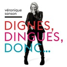 Veronique Sanson - Dignes, Dingues, Donc...