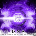 DNA (The M Machine Remix For Helios) (CDR)