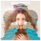 Dragonette - Royal Blues