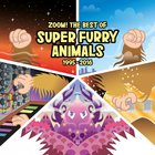 Zoom! The Best Of Super Furry Animals 1995-2016 CD2