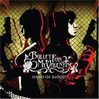 Bullet For My Valentine - Hand Of Blood (Japan Edition) (EP)
