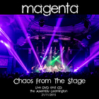 Magenta - Live 2015 Chaos From The Stage